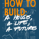 How to Build Book by Ariane Roesch